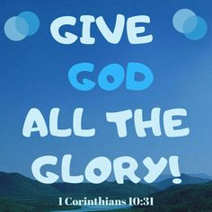 1 Corinthians Whether therefore you eat, or drink, or whatever you do, do all to the glory of God. Healing Scriptures, Prayer Verses, Bible Verses Quotes, Bible Scriptures, Christian Images, Christian Quotes, Christian Faith, Scripture Of The Day, Favorite Bible Verses
