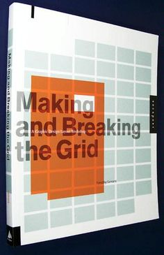 Book Suggestion - Making and Breaking the Grid: A Graphic Design Layout Workshop | Abduzeedo | Graphic Design Inspiration and Photoshop Tutorials