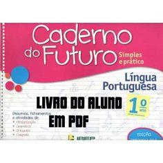 Caderno Do Futuro 1º Ano L. Portuguesa - Do Aluno - R$ 12,00 em Mercado Livre Bingo, Personal Care, Activities, Education, School, Day, Teaching Math, Handwriting Books, Math Books