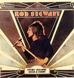 Rod Stewart - Every Picture Tells A Story, (Mercury.1971)