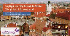Castiga un city break la Sibiu!