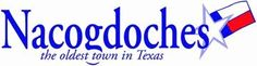Nacogdoches The oldest town in Texas..