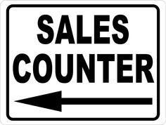 Help Direct Patrons To Your Companyu002639s Sales Counter By Posting This Window And Door Sign