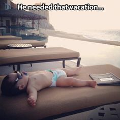 Well-deserved vacation...