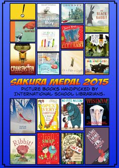 Each year, librarians from various international schools meet and select 25-30 books in each of the Sakura Medal categories (Picture Books, Graphic  Novels,Chapter Books, Middle School, High School, Japanese Picture Books, Japanese Chapter Books, Japanese Middle School, and Japanese High School).  Books are chosen that are no more than two years old and that are from a variety of backgrounds and across a wide range of reading abilities. Japanese Middle School, Picture Story Books, Wild Elephant, School Librarian, International School, Librarians, Two Year Olds, Chapter Books, Graphic Novels