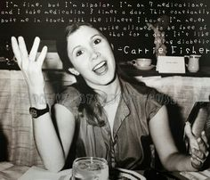 Carrie Fisher talking about bipolar being a disease just like diabetes.