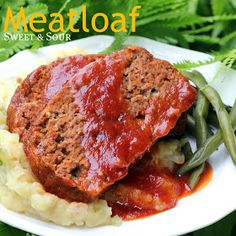 With a Grateful Prayer and a Thankful Heart: Sweet and Sour Meatloaf