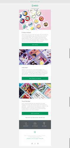 Great newsletter from Moo. Really like the clear sections with their own CTAs.