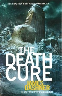 The Death Cure. (Status: to read)