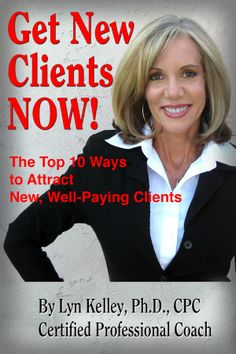 Buy Get New Clients Now: The Top 10 Ways to Attract New Clients by Lyn Kelley and Read this Book on Kobo's Free Apps. Discover Kobo's Vast Collection of Ebooks and Audiobooks Today - Over 4 Million Titles! Viral Marketing, Guerilla Marketing, Marketing Tactics, Marketing Plan, Online Marketing, Social Media Marketing, Ebook Cover Design, Infographic Resume, Social Media Content
