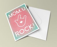 Mom U Rock - mothers day, gifts for mom, mothers day gifts, funny mom card, funny greeting card, printable card, instant download