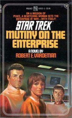 12). Mutiny on the Enterprise