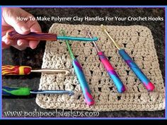 How To Make Polymer Clay Handles For Your Crochet Hooks - Crochet Stitches!