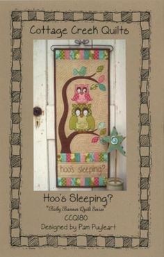 Hoo's Sleeping by Cottage Creek Quilts