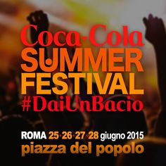 Coca-Cola Summer Festival #DaiUnBacio