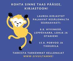 Hyvinkään, Leppävaaran, Lohjan ja Otaniemen yksikkökirjastot auki. https://www.laurea.fi/palvelut/kirjastopalvelut/aukioloajat-ja-yhteystiedot