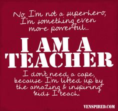 Teacher inspirational quotes to students: being a teacher quotes. Teaching Quotes, Education Quotes For Teachers, Quotes For Students, Teaching Tips, Preschool Quotes, Teacher Education, Elementary Education, Preschool Ideas, Teacher Humor