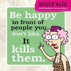 Aunty Acid on friendship