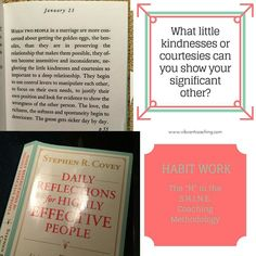 7 Habits of Highly Effective People HABIT Work! Show some kindness and consideration. #shine #vibrantlife #stephencovey #habits #vibrantcoaching