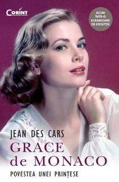 """Aprilie 2014 """"Grace de Monaco"""" de Jean Des Cars-Editura Corint Lady Diana, Romantic, Movies, Movie Posters, Aphrodite, Films, Film Poster, Cinema, Romance Movies"""
