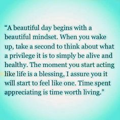Inspirational Images and Quotes.: A beautiful day begins with a beautiful mindset.