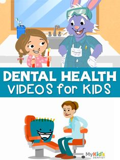Five YouTube dental health videos for kids. Videos teach how to brush and floss teeth, who a dentist is, and what happens during a dental visit.