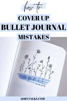 Bullet journal mistakes can be frustrating and annoying to deal with! Here are 7 creative ways to cover up and hide your bullet journal mistakes. Bullet Journal Easy, Bullet Journal Contents, Bullet Journal Cover Ideas, Bullet Journal For Beginners, Bullet Journal Books, Bullet Journal Monthly Spread, Bullet Journal Tracker, Bullet Journal School, Bullet Journal Ideas Pages