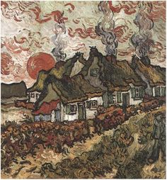 Vincent van Gogh Painting, Oil on Canvas Saint-Rémy, France: March - April, 1890 Private collection F: ;JH: Van Gogh: Cottages: Reminiscence of the North Artist Van Gogh, Van Gogh Art, Art Van, Vincent Van Gogh, Desenhos Van Gogh, Art Du Monde, Van Gogh Paintings, Post Impressionism, Claude Monet