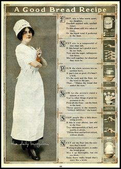 How to be a good baker bread recipe poster vintage for Gold Medal Flour. Read it with cadence. Retro Recipes, Old Recipes, Vintage Recipes, Bread Recipes, Cooking Recipes, Recipies, Scone Recipes, Easy Recipes, Quick Bread