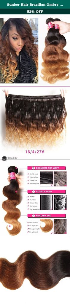 Sunber Hair Brazilian Ombre Virgin Hair Body Wave Weft Mixed Bundles 100% Human Hair Extensions #1b/4/27 Color (T1B/4/27,16 18 20). PRODUCT DESCRIPTION Hair Extension Type:Weaving Material:Human Hair Color Type:Natural Color Items per Package:3 Pieces/Order Unit Weight:100g(+/-5g)/piece Texture:Body Wave Hair Weft:Machine Double Weft Can Be Permed:Yes Human Hair Type:Brazilian Hair Chemical Processing:None Material Grade:6A Grade Virgin Hair Color:Natural color Quality:No Chemical No...
