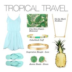 Stella & Dot - Tropical Travel Who's ready for vacation?! #Stelladot #StelladotStyle #WomensFashion #Vacation http://www.stelladot.com/kelseywittner