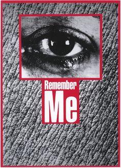 """Untitled (""""Remember me"""") - Barbara Kruger, 1988"""