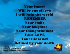 Your Legacy will be one of Love A Poem | The Grief Toolbox