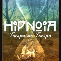 Hipnoia - Tempo ao Tempo - Zamus