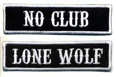 No Club Lone Wolf patch set badge Hot Rod motorcycle biker MC vest Jacket
