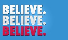 Believe in yourself and make things happen!