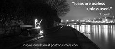 If you want to drive #science and #technology, remember that ideas alone are useless.