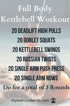 Do this full body workout for a total of 3 rounds.  Use a kettlebell that is a good weight for you.  Try some more of our kettlebell workouts that can be done at home. #myexercisebands.com #fitness #kettlebells