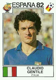 Claudio Gentile of Italy. 1982 World Cup Finals card.