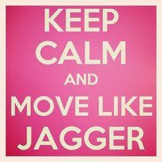 Move like jagger