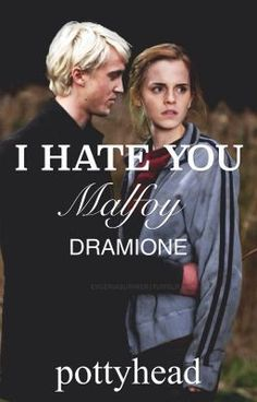 I Hate You Malfoy - Dramione - Wattpad Draco And Hermione Fanfiction, Dramione Fanfiction, Ron And Hermione, Hermione Granger, Draco Malfoy, Wattpad Books, Wattpad Stories, Best Plot Twists, Slytherin Pride