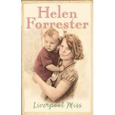 Liverpool Miss - Helen Forrester Read the books years ago. Touching, an overall good read.