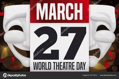 Loose-leaf calendar with reminder date for World Theatre Day this March, decorated with traditional comedy and tragedy masks. World Theatre Day, Tragedy Mask, Calendar Reminder, Comedy And Tragedy, Dating World, The Fool, Masks, Traditional, Face Masks