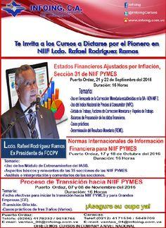 @InfoingCursos #REME #INPC #NIIF CURSO ESTADOS FINANCIEROS AJUSTADOS POR INFLACIÓN Sección 31 de NIIF PYMES con el Lic. Rafael Rodríguez Ramos * 21 y 22 de septiembre del 2016 (16 horas) * Puerto Ordaz, Venezuela * Teléfonos: Caracas: + 58 (212) 417.1536 / Puerto Ordaz: + 58 (286) 961.8765 * Twitter: @InfoingCursos * http://www.Infoing.com.ve