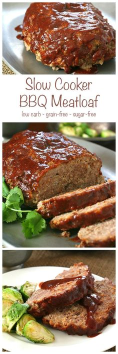 The best low carb meatloaf made in your slow cooker or crockpot with my delicious sugar-free barbecue sauce.