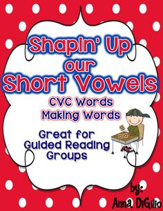 Shape up your students' short vowel skills with this CVC mini-unit.  Great for whole group, small group, or word work centers!$