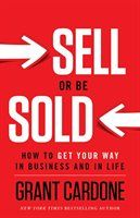 Sell or Be Sold: How to Get Your Way in Business and in Life: Grant Cardone. Discover the best business books worth reading. business books for women, entrepreneur books, marketing books. Book Of Life, This Book, Good Books, Books To Read, Entrepreneur Books, Business Entrepreneur, Grant Cardone, Free Pdf Books, Business Money