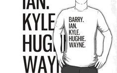 Barry, Ian, Kyle, Hughie, Wayne - Black text.