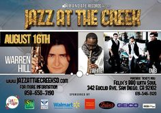 WARREN HILL visits Jazz At The Creek on August 16th!! Also hitting the Jazz At The Creek stage will be J WHITE and DW3!