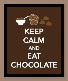 When I'm stressed I eat chocolate. When I'm happy I eat chocolate. Really, I eat chocolate anytime. Keep Calm Posters, Keep Calm Quotes, Keep Calm Carry On, Keep Calm And Love, Great Quotes, Funny Quotes, Inspirational Quotes, Awesome Quotes, Chocolate Lovers Quotes